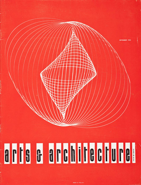 John Follis 1923-44 James Reed n.d. a Arts and Architecture (magazine cover) September 1953 Offset lithography Collection of Los Angeles Modern Auctions (LAMA) Art and Architecture, reprinted courtesy of David Travers